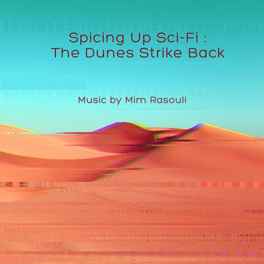 Spicing Up Sci-Fi: The Dunes Strike Back